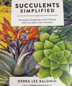Succulents Simplified by Debra Lee Baldwin at Pigment #succulents