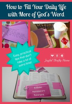 Want to get more of God's word in your life on a daily basis? Check out these easy tips that won't take lots of extra time from your already busy schedule!  - Joyful Thrifty Home