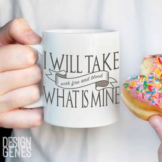 """New to DesignGenesStudio on Etsy: Daenerys Targaryen quote mug """"I will take what is mine"""" fire and blood Game of Thrones mug ASOIAF quote mug GOT fans gift (17.50 USD) #greetingcards #mugs #gifts"""