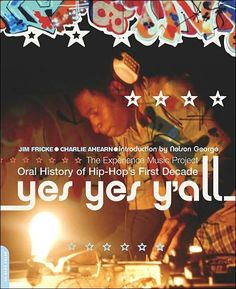 THE GREATEST HIP HOP BOOK EVER! YES, YES YA'LL THE ORAL STORY http://rapamania.blogspot.com/2015/09/the-greatest-hip-hop-book-ever-yes-yes.html