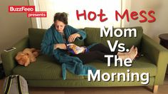 Hot Mess Mom Vs. The Morning