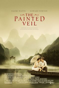'The Painted Veil with Edward Norton and Naomi Watts - visually stunning