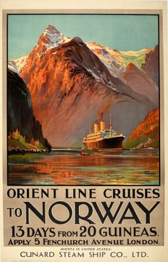 Norway Orient Line Cruises Fjords 1920s - original vintage poster by Odin Rosenvinge advertising cruise travel with Orient Line Cruises To Norway 13 days from 20 Guineas apply 5 Fenchurch Street London agents in United States Cunard Steam Ship Co Ltd listed on AntikBar.co.uk Norway Travel, Japan Travel, Tourism Poster, Cruise Travel, Vintage Travel Posters, Poster Prints, Wall Prints, Around The Worlds, Logs