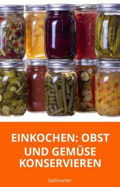 Einkochen: Obst und Gemüse konservieren | eatsmarter.de