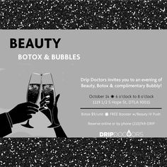 You're Invited! - Join @dripdoctors TONIGHT for a night of Beauty, Botox & Bubbles! Botox only $9 per unit! FREE booster w/ Beauty IV Push! Go ahead and pamper yourself, enjoy some bubbly and affordable beauty! 10/14/16 from 6-8pm at our clinic in #DTLA Reserve your botox or beauty treatment today! RSVP online or ☎ (213)749-DRIP #dripdoctors #beauty #antiaging #botox #bubbly #botoxparty #booster #IV #vitamins #glutathione #PushIt #janmarini #skincare #hea