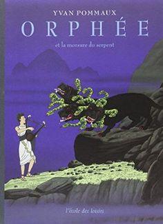 Orphée et la morsure du serpent