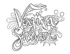 Vagina Shiner - Coloring Page by Colorful Language © 2015.  Posted with permission, reposting permitted with attribution.  https://www.facebook.com/colorfullanguageart