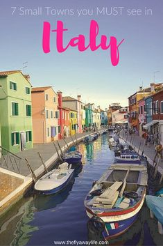 The best of Italian culture and beauty can be found outside of the big cities. Here are 7 small Italian towns you MUST visit!