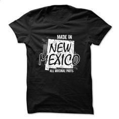 New Mexico t-shirt - Made in New Mexico - #tee shirts #best t shirts. I WANT THIS => https://www.sunfrog.com/Political/Made-in-New-Mexico.html?id=60505