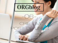 Sernaiotto | ORGblog #06: Vamos resgatar uma forma de divulgação muito importante da blogosfera: a linkagem camarada. Vem!