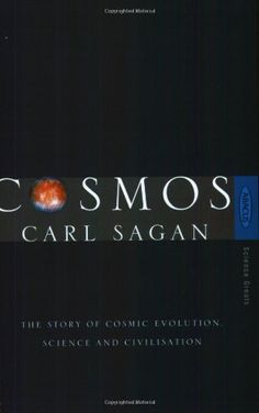 Cosmos: The Story of Cosmic Evolution, Science and Civilisation (Sagan)