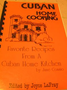 Cuban Home Cooking Favorite Recipes From A by SevenSistersBooks