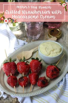 Grilled strawberries with Tre Stelle® Mascarpone Cream Mothers Day Brunch, Fruit In Season, Skewers, Fruits And Vegetables, Grilling, Strawberry, Vegetarian, Cream, Recipes