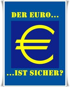 Ja, ja - der #Euro ist sicher... Company Logo, Logos, Politics, A Logo, Legos