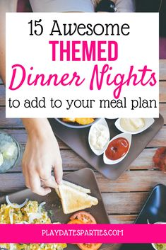15 Awesome Dinner Night Themes to Add to Your Meal Planning Session With these 3 awesome tips and 15 fun dinner night themes you will NEVER be bored with your meal plan again Click through to get the whole list mealplan dinner family mealplanning Dinner Party Menu, Dinner Party Recipes, Dinner Themes, Fun Dinner Ideas, Dinner Meal, Themed Dinner Parties, Potluck Themes, Night Parties, Dinner Club