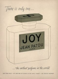 My Grandma, my Mom and Me love Joy perfume. A box of the talcum powder with the puff would make me really happy :). Jean Patou (Perfumes) 1950 Joy - Vintage advert Perfumes | Hprints.com