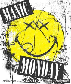 Maniac Monday!