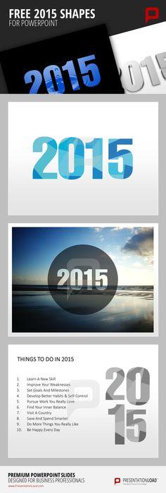 Haben Sie sich schon unsere neuen und kostenlosen PowerPoint-Vorlagen rund um 2015 angesehen? http://www.presentationload.de/2015-kostenlose-powerpoint-vorlage.html