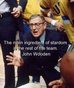 john wooden quotes   john wooden, quotes, sayings, teamwork, sports, famous   Favimages.net