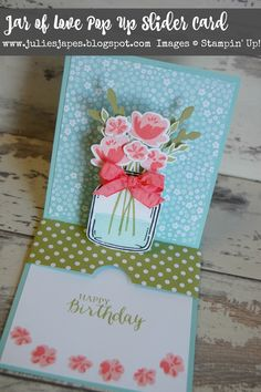 Julie Kettlewell - Stampin Up UK Independent Demonstrator - Order products Jar of Love Pop Up Slider Card Pop Up Box Cards, 3d Cards, Love Cards, Fancy Fold Cards, Folded Cards, Stampin Up, Mason Jar Cards, Karten Diy, Slider Cards
