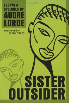Sister Outsider - Audre Lorde #goodreads