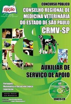 Apostila Concurso Conselho Regional de Medicina Veterinária do Estado de São Paulo - CRMV-SP / 2014: - Cargo: Auxiliar de Serviço de Apoio