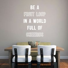 Be A Fruit Loop Wall Decal 16 inches wide x 24 inches tall