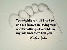 For my children