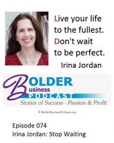 Bolder Business Podcast with Aprille Janes: Stop Waiting #podcast #smallbiz #advice