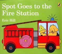 Cover image for Spot goes to the fire station