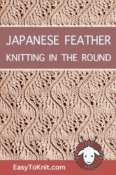 Kniting in the round – Knitting Stitch Patterns - lochmuster sitricken Lace Knitting Stitches, Lace Knitting Patterns, Knitting Charts, Afghan Crochet Patterns, Lace Patterns, Loom Knitting, Stitch Patterns, Knit Stitches For Beginners, Feather Stitch