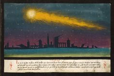 "Folio 92: ""In the year 1506, a comet appeared for several nights and turned its tail towards Spain. In this year, a lot of fruit grew and was completely destroyed by caterpillars or rats. This was followed eight and nine years later, in this country and in Italy, by an earthquake, so great and violent that in Constantinople a great many buildings were knocked down and people perished."" Augsburger Wunderzeichenbuch, c. 1550"
