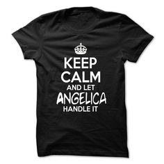 [Hot tshirt name font] Keep Calm And Let Angelica Handle It Funny Name Shirt Shirts of month Hoodies, Tee Shirts