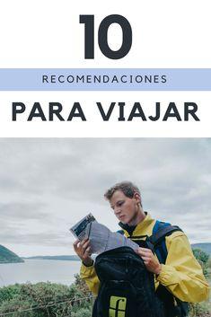 10 recomendaciones para viajar, sobre todo si eres principiante. #viajar #mochilero #viajeros