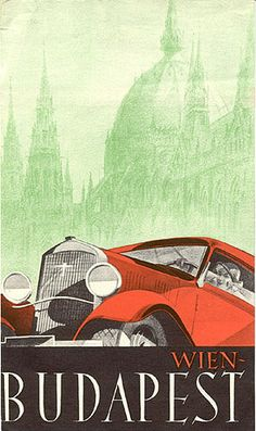 Travel brochure for the auto route Wien-Budapest,  circa 1930.SOYOUTHINKYOUCANSEE.