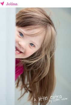 A little extra by Conny Wenk: Jolina, Down Syndrome Precious Children, Beautiful Children, Beautiful Babies, Beautiful People, Special Kids, Special People, Cute Kids, Cute Babies, Down Syndrome Kids