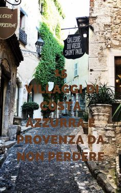 I villaggi da vedere assolutamente durante un viaggio in Provenza e Costa Azzurra Wonderful Places, Beautiful Places, Picture Places, Provence France, Adventure Awaits, Great Pictures, Travel Guides, Travel Inspiration, Places To Visit