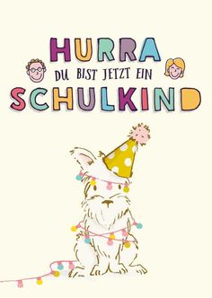 Schulkind Gruß Kostenlos School Enrollment, Woodland Party, Kids And Parenting, Teaching, Motivation, Education, Maxis, Happy Birthday, Youtube