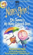 Dr. Seuss' MY MANY COLORED DAYS (DVD).  Goes with Book by same name. Many MUSIC/ MOVEMENT connection possibilities!  Original Music recorded by MN Orchestra fits each emotion brilliantly!