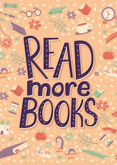 'Read more books' Poster by Risa Rodil I Love Books, Good Books, Books To Read, Children's Books, Free Books, Reading Quotes, Book Quotes, Library Quotes, Book Posters
