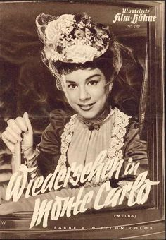 Illustrierte Film-Bühne Nr. 2487 - Wiedersehen in Monte Carlo (Melba)