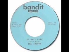 ▶ The Arrows - We Have Love - YouTube