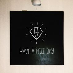 Have a nice day! Chalk art