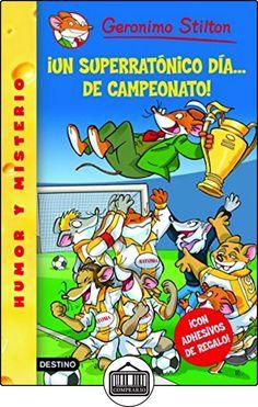 Stilton 35: ¡un superratónico día de campeonato! (Geronimo Stilton) de Geronimo Stilton ✿ Libros infantiles y juveniles - (De 6 a 9 años) ✿