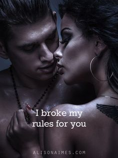I broke my rules for you - love quote
