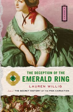 The Deception of the Emerald Ring (Pink Carnation #3)