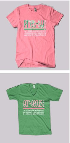 Pretty In Pink and Gorgeous In Green AKA t-shirts