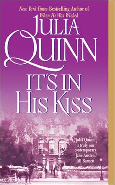 It's in His Kiss by Julia Quinn, US edition.