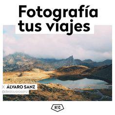 """En nuestro curso de fotografía de viajes, no hace falta que tus imágenes sean perfectas, lo importante es que transmitan lo que sentiste en ellos. """"Fotografía tus viajes"""" by Álvaro Sanz"""