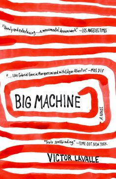 "Big Machine by Victor LaValle | A ""True Detective"" Reading List"